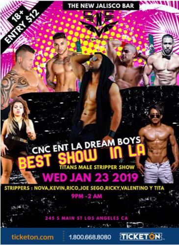 CNC ENTER LA DREAM BOYS / TITANS MALE STRIPPER SHOW: Main Image