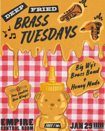 Deep Fried Brass Tuesdays ft. Big Wy's Brass Band + more!: Main Image