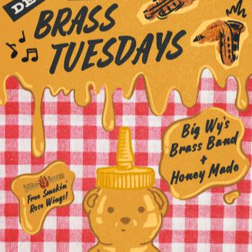 Deep Fried Brass Tuesdays ft. Big Wy's Brass Band + more!-img