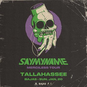 SAYMYNAME - TALLAHASSEE: Main Image