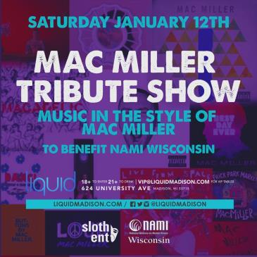 MAC MILLER TRIBUTE SHOW: Main Image