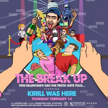 The Break Up: Starring Kirill Was Here-img
