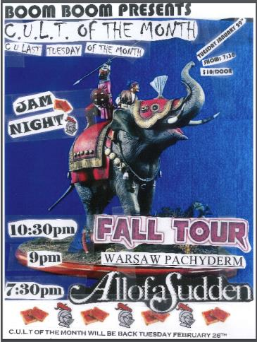 C.U.L.T. -  All Of A Sudden, Fall Tour, Warsaw Pac  (7:30pm):