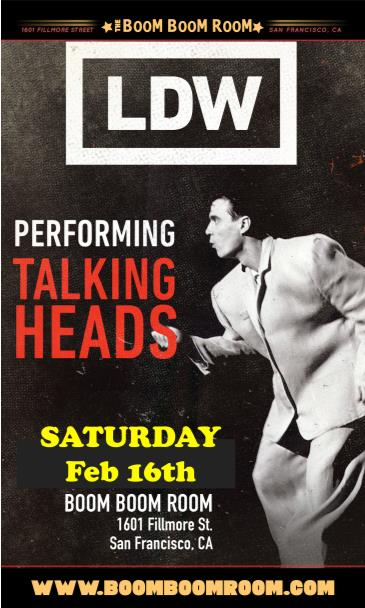 LDW (Talking Heads Tribute)  + DJ Kevvy Kev: Main Image