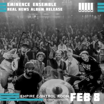 Eminence Ensemble: Real News Album Release Tour: Main Image