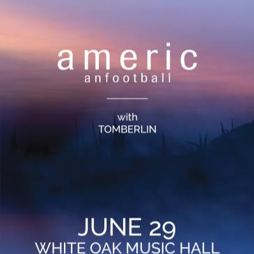 American Football, Tomberlin-img