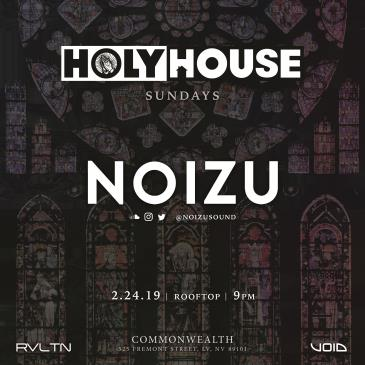 HOLY HOUSE N°7 — Noizu (21+): Main Image
