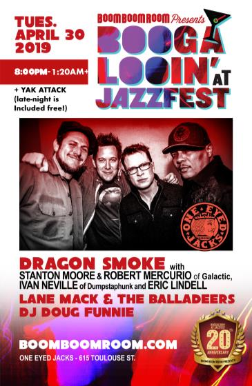 DRAGON SMOKE [at One Eyed Jacks - NoLa] + LANE MACK: Main Image