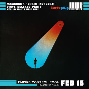 "MAMAHAWK ""Brain Invaderz!"" Vinyl Release Party: Main Image"