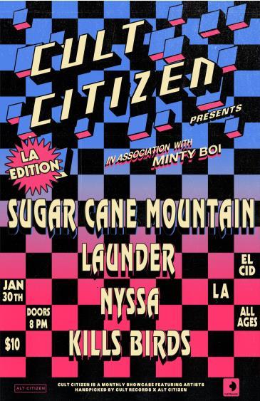 Cult Citizen in LA W/ Sugar Candy Mountain, Launder, Nyssa: Main Image