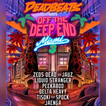 Deadbeat Goes Off The DeepEnd Miami 2019-img