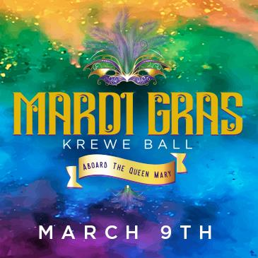 CANCELLED - Queen Mary's Mardi Gras Krewe Ball: Main Image