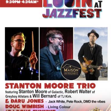 STANTON MOORE TRIO (Stanton, Walter, Bernard)+ DARU 'n DOUG-img
