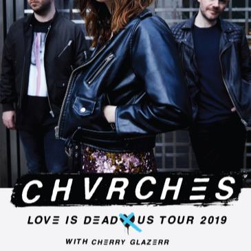 CHVRCHES, Cherry Glazerr-img