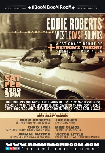 Eddie Roberts' WEST-COAST SOUNDS + Jermal WATSON'S THEORY: Main Image