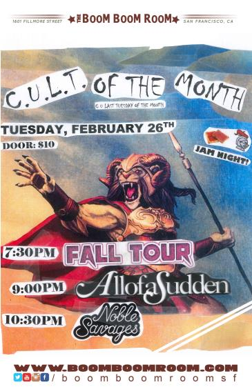 C.U.L.T. -  AllofaSudden, Fall Tour, Noble Savages (7:30pm): Main Image