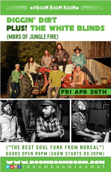 The White Blinds (mbrs of Jungle Fire) + Diggin Dirt @ BooM: Main Image
