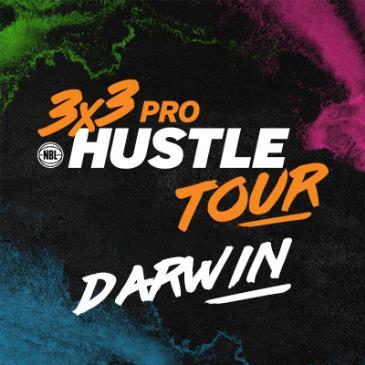 NBL 3x3 Pro Hustle Tour - Darwin