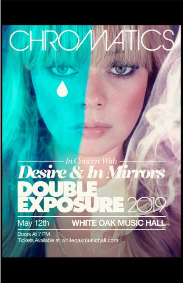 Chromatics & Desire with In Mirrors: DOUBLE EXPOSURE TOUR: Main Image