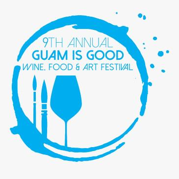 9th Annual Guam is Good Wine, Food and Art Festival: Main Image