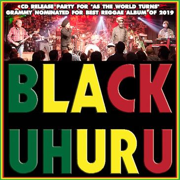 BLACK UHURU (FULL BAND SHOW) AS THE WORLD TURNS - CD RELEASE-img