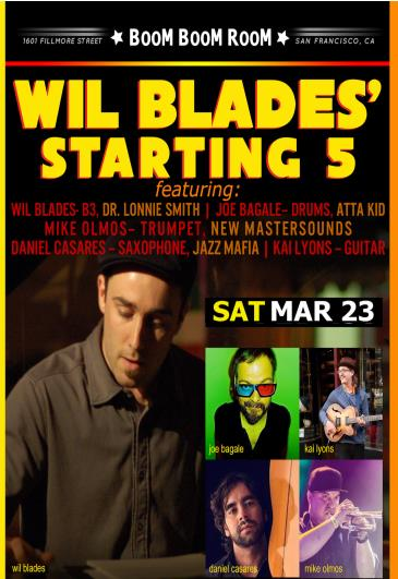 WIL BLADES *STARTING 5*   (FunkY)  *LETTUCE AFTER-PARTY*: Main Image