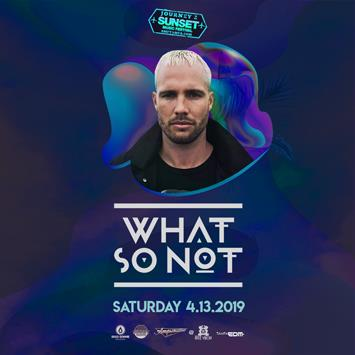 What So Not - TAMPA: Main Image