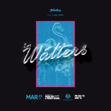 Mishu Presents: Los Wálters: Main Image
