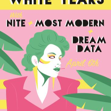 The Black & White Years, w/ Nite, Most Modern, Dream Data-img