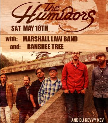 THE HUMIDORS  + Marshall Law Band + Banshee Tree: Main Image