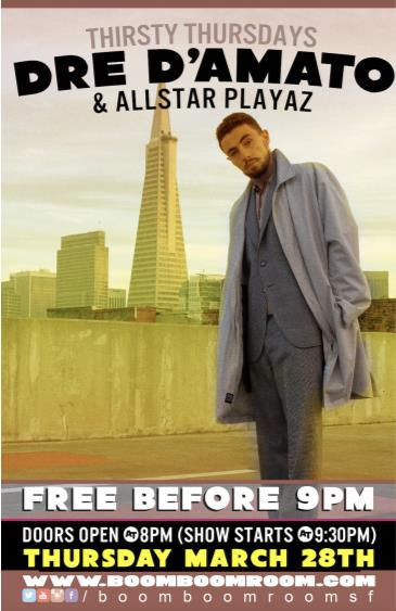 Thirsty Thursdays Dre D'Amato & Allstar Playaz (free b4 9pm):