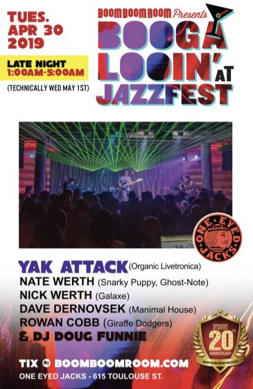 YAK ATTACK +NATE WERTH (Snarky Puppy/GhostNote) [LATE-NIGHT]: Main Image