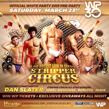STRIPPER CIRCUS - WHITE PARTY PALM SPRINGS PRE-PARTY: Main Image
