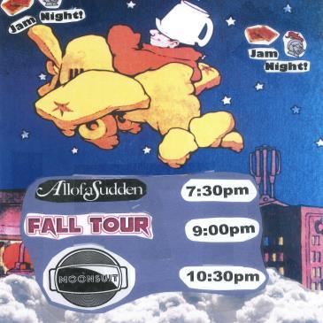 C.U.L.T. -  AllofaSudden, Fall Tour, MoonSuit (7:30pm)-img