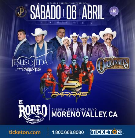 Jesus Ojeda Los Originales El Rodeo De Moreno Valley Tickets