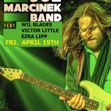 JOE MARCINEK BAND ft. WIL BLADES, VICTOR LITTLE, EZRA LIPP-img