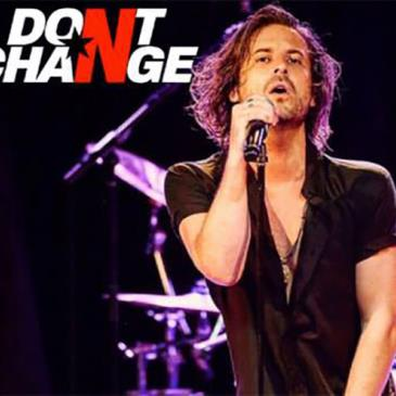 Don't Change - The Ultimate INXS Experience-img