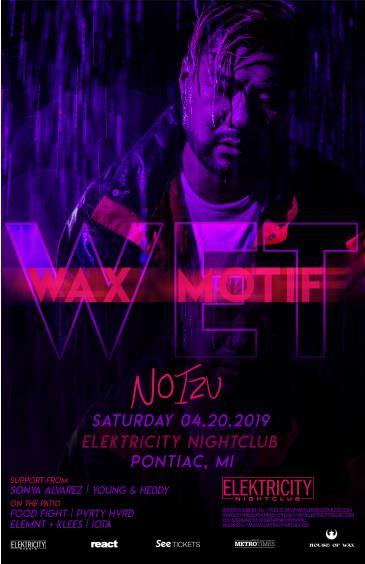 Wax Motif + Noizu: Main Image
