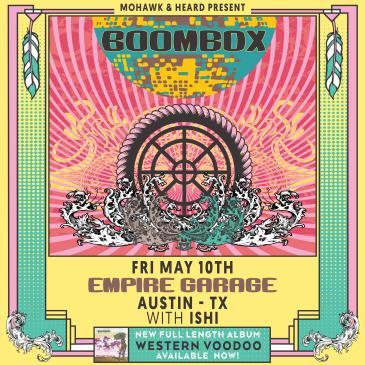 Mohawk & Heard Present: BoomBox w/ Ishi: Main Image