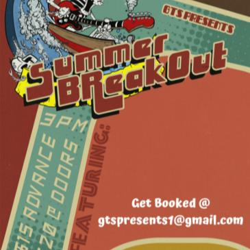 GTS Presents Summer Breakout-img