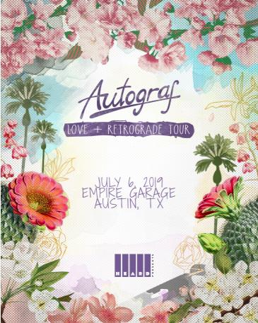 Autograf: Love + Retrograde Tour: Main Image