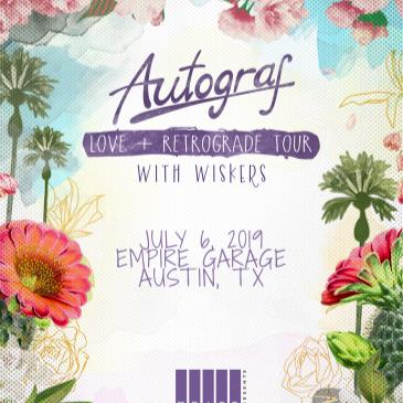 Autograf: Love + Retrograde Tour w/ Wiskers-img