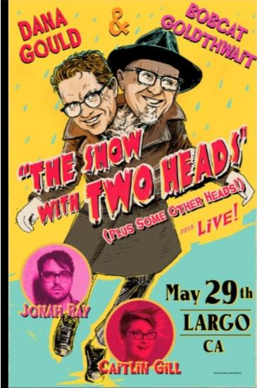 """Dana Gould & Bobcat Goldthwait """"The Show with Two Heads"""": Main Image"""