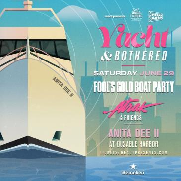 YACHT & BOTHERED: FOOL'S GOLD BOAT PARTY w/ A-TRAK & FRIENDS: Main Image