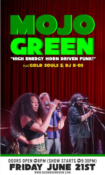 MOJO GREEN  & THE GOLD SOULS ( + DJ K-OS): Main Image