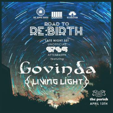 Road to Re:Birth Unofficial STS9 Afterparty ft. Govinda: Main Image