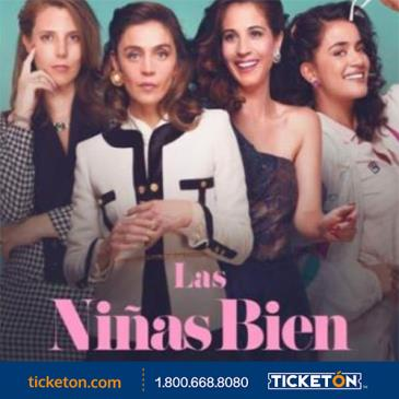LAS NIÑAS BIEN (THE GOOD GIRLS): Main Image