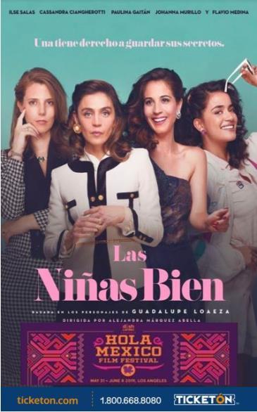HOLA MEXICO FILM FESTIVAL / LAS NIÑAS BIEN: Main Image