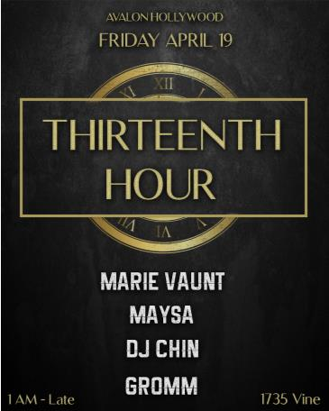 BARDOT FRIDAY 4.19 AFTER HOURS LAUNCH PARTY: THIRTEENTH HOUR: Main Image