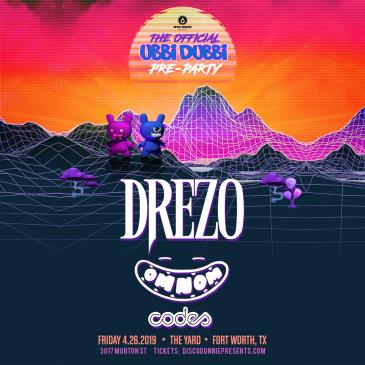 Ubbi Dubbi Pre-Party Ft. Drezo - FORT WORTH: Main Image